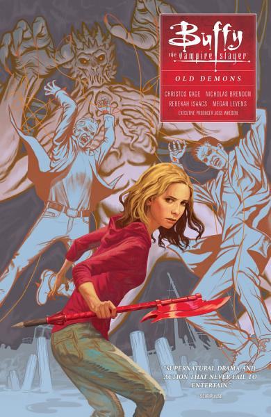 Buffy  Season Ten Volume 4  Old Demons