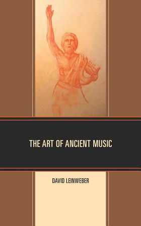 The Art of Ancient Music PDF