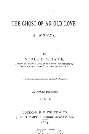 The ghost of an old love, by Violet Whyte