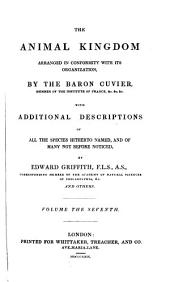 The Animal Kingdom Arranged in Conformity with Its Organization: The class Aves, with specific descriptions, by E. Griffith and E. Pidgeon; the additional species inserted in the text of Cuvier by J. E. Gray. 1829