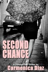 Second Chance: A Transgender Thriller