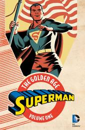 Superman: The Golden Age Vol. 1: Volume 1, Issues 1-3