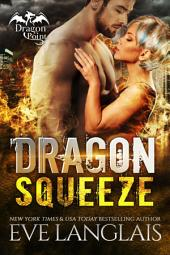Dragon Squeeze: Dragon Point #2