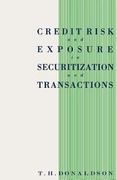 Credit Risk and Exposure in Securitization and Transactions