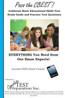 Pass the CBEST  California Basic Educational Skills Test Study Guide and Practice Test Questions PDF