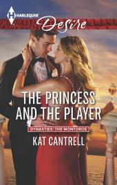 The Princess and the Player: A Single Dad Romance
