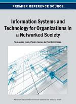 Information Systems and Technology for Organizations in a Networked Society