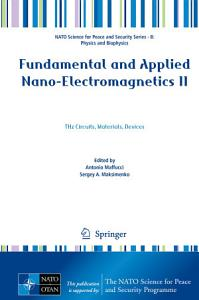 Fundamental and Applied Nano Electromagnetics II
