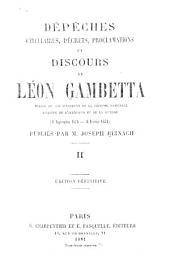 Dépêches, circulaires, décrets, proclamations et discours ... (4 septembre 1870-6 février 1871)