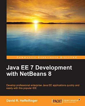 Java EE 7 Development with NetBeans 8 PDF