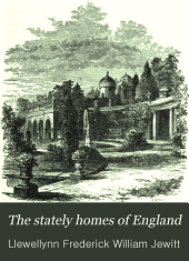 The Stately Homes of England: Complete in Two Series ...