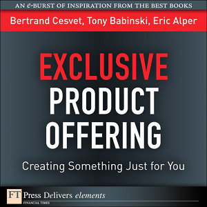 Exclusive Product Offering