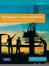 Managing the Construction Process: Edition 4