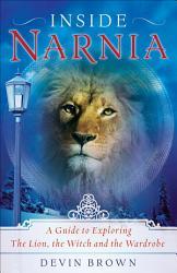 Inside Narnia