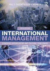 International Management: Strategic Opportunities and Cultural Challenges, Edition 5