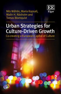 Urban Strategies for Culture Driven Growth Book