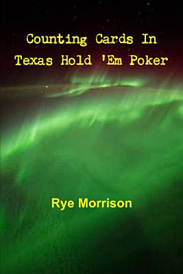 Counting Cards In Texas Hold  Em Poker PDF