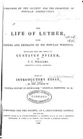 The Life of Luther with Notices and Extracts of His Popular Writings