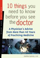 10 Things You Need to Know Before You See the Doctor PDF