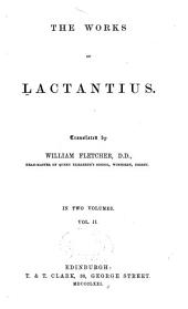 Ante-Nicene Christian Library: The works of Lactantius, v. 2., together with the Testaments of the twelve patriarchs and fragments of the second and third centuries (1871)