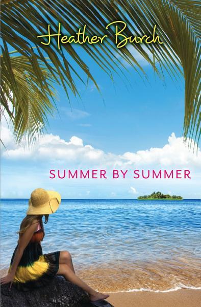 Download Summer by Summer Book
