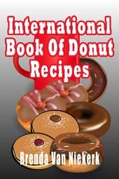 International Book Of Donut Recipes