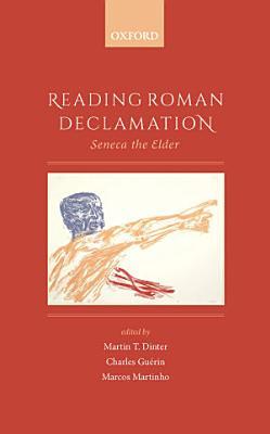 Reading Roman Declamation PDF