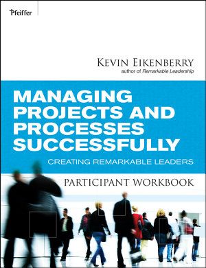 Managing Projects and Processes Successfully Participant Workbook PDF