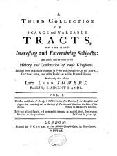 A Collection of Scarce and Valuable Tracts, on the Most Interesting and Entertaining Subjects: But Chiefly Such as Relate to the History and Constitution of These Kingdoms, Volume 9