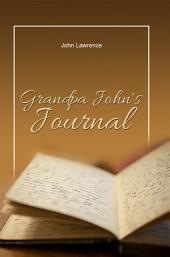 Grandpa John's Journal