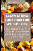 Cleaning Eating Cookbook Weight Loss Book PDF