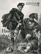 Hamlet, the Ghost, and a New Document