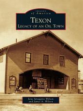 Texon: Legacy of an Oil Town
