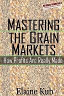 Mastering the Grain Markets