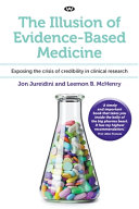 The Illusion of Evidence Based Medicine