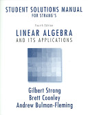 Student Solutions Manual for Strang's Linear Algebra and Its Applications