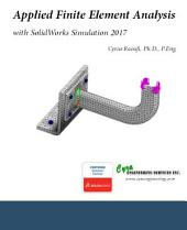 Applied Finite Element Analysis with SolidWorks Simulation 2017