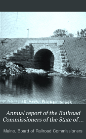 Annual Report of the Railroad Commissioners of the State of Maine: Volume 39