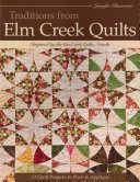 Traditions from Elm Creek Quilts PDF