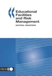 Educational Facilities and Risk Management Natural Disasters: Natural Disasters