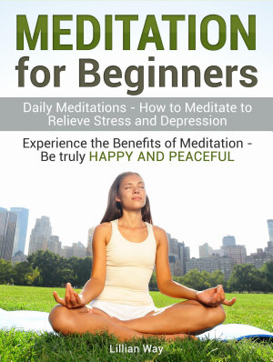 Meditation for Beginners: How to Meditate to Relieve Stress ...