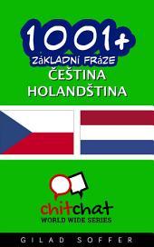 1001+ Základní Fráze Čeština - Holandština
