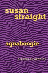 Aquaboogie: A Novel in Stories