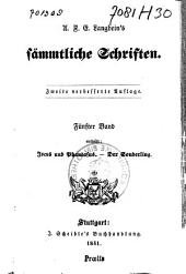 A. F. E. Langbein's Sämmtliche Schriften: Jocus und Phantasus. Der Sonderling. Bd. 6: Thomas von Pampel ; Unterhaltungen für Müßige Stunden, Band 5