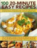 100 20 Minute Easy Recipes