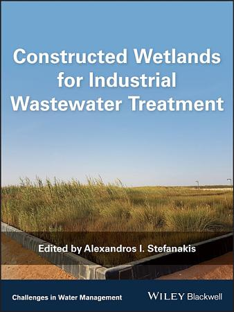 Constructed Wetlands for Industrial Wastewater Treatment PDF
