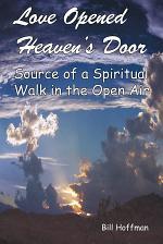 Love Opened Heaven's Door