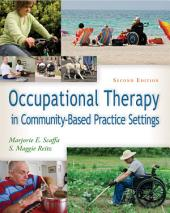 Occupational Therapy Community-Based Practice Settings