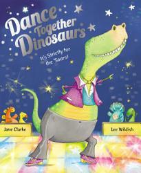 Dance Together Dinosaurs Book PDF