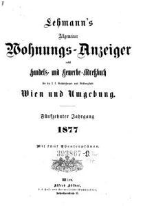 Allgemeines Adress Buch nebst Gesch  fts Handbuch f  r die k k  Haupt  und Residenzstadt Wien und dessen Umgebung     PDF